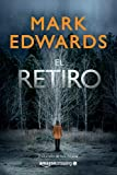 El retiro (Spanish Edition)