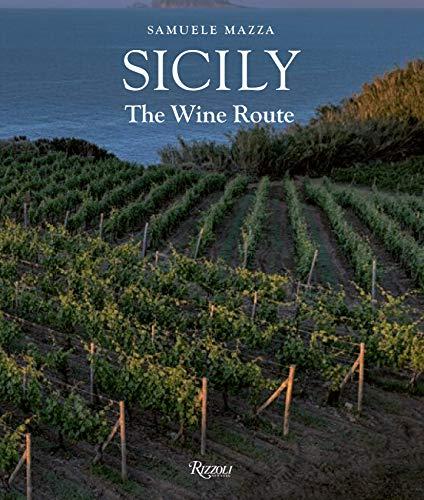 Sicily: The Wine Route (Elena Coffee Table)