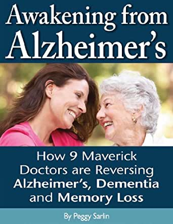 reversing memory deficits inflicted by alzheimers disease Researchers have successfully reversed memory loss in a small number of people with early-stage alzheimer's disease using a comprehensive treatment program, which.