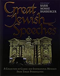 Great Jewish Speeches: A Collection of Classic and Inspirational Messages from Torah Personalities