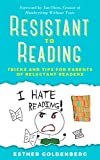Resistant to Reading: Tricks and Tips for Parents of Reluctant Readers