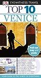 Eyewitness Travel Guides Top Ten - Venice, Gillian Price and Dorling Kindersley Publishing Staff, 0756669405