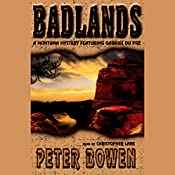 Badlands | Peter Bowen