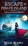 Escape to Pirate Island: A Lesbian Adventure Romance by  Niamh Murphy in stock, buy online here