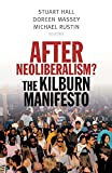 img - for After Neoliberalism?: The Kilburn Manifesto book / textbook / text book