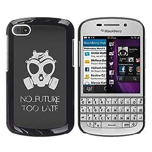 Be Good Phone Accessory // Dura Cáscara cubierta Protectora Caso Carcasa Funda de Protección para BlackBerry Q10 // No Future Too Late Gasmask