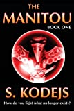The Manitou, Book One, S. Kodejs, 1492897035