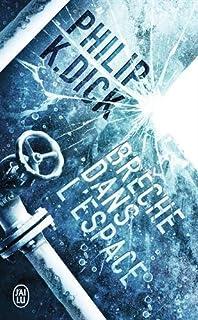 Brèche dans l'espace, Dick, Philip Kindred