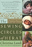 Front cover for the book The Sewing Circles of Herat: A Personal Voyage Through Afghanistan by Christina Lamb