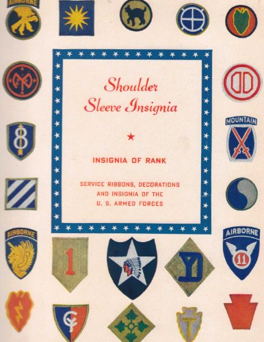 Shoulder Sleeve Insignia (Insignia Of Rank) Service Ribbons, Decorations and Insignia of the U.S. Armed Forces
