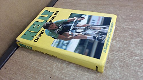 Kelly: A Biography of Sean Kelly