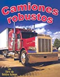 img - for Camiones Robustos (Vehicles on the Move) (Spanish Edition) by Bobbie Kalman (2007-10-01) book / textbook / text book
