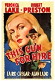 This Gun For Hire POSTER Movie (27 x 40 Inches - 69cm x 102cm) (1942)