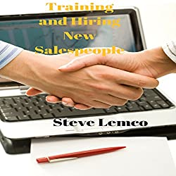 Training and Hiring New Salespeople