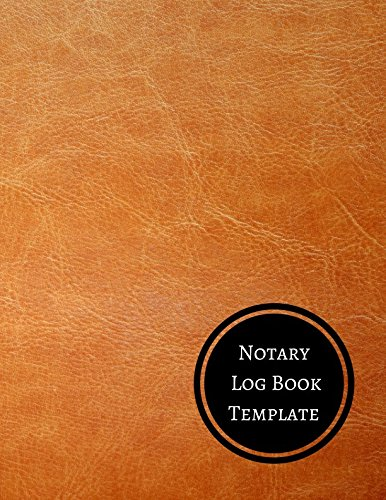 Read Online Notary Log Book Template: Notary Log PDF