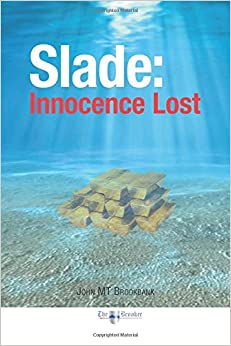 Slade: Innocence Lost