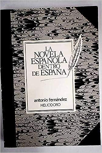 La novela española dentro de España: Amazon.es: FERNANDEZ ...