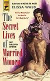Image of The Secret Lives of Married Women (Hard Case Crime)
