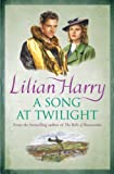 A Song at Twilight, Lilian Harry, 0752867202