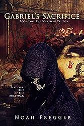Gabriel's Sacrifice (The Scrapman Trilogy Book 2)