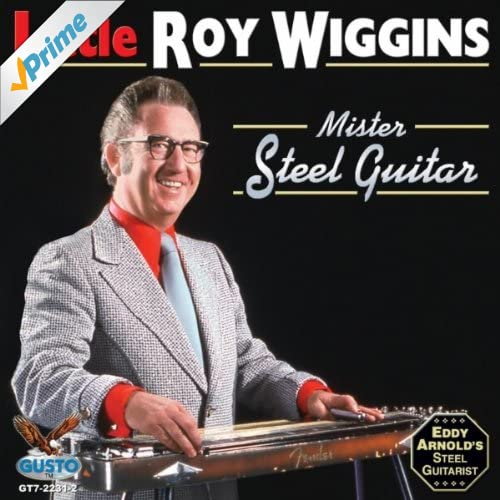 Little Roy Wiggins Mister Steel Guitar