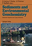 Sediments and Environmental Geochemistry : Selected Aspects and Case Histories, , 3642750990