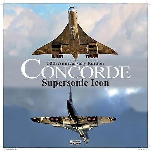 50th Anniversary Edition Supersonic Icon Concorde