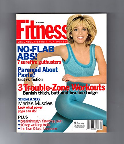 Fitness Magazine - March, 1996. Marla Maples Trump cover. Marla's Muscles, Pasta Paranoia, No-Flab Abs, Trouble-Zone Workouts, The Love & Lust Hormone, 10 Top Walking Trails, Flaw-Free Skin