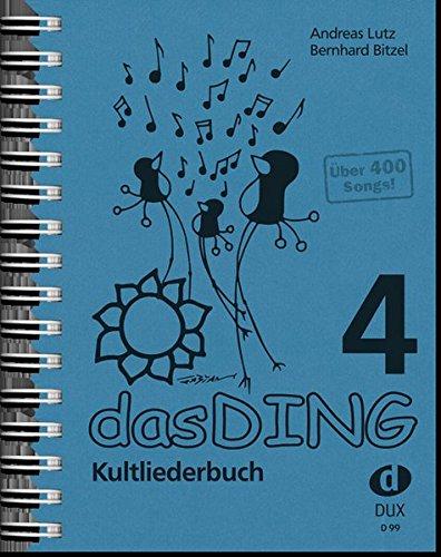 Das Ding Kultliederbuch 4:
