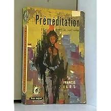 Préméditation - (Before the fact)