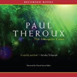 The Mosquito Coast: A Novel | Paul Theroux