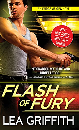 Flash of Fury (Endgame Ops Book 1)