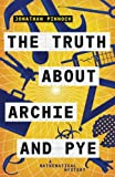 img - for The Truth about Archie and Pye (A Mathematical Mystery) (Volume 1) book / textbook / text book