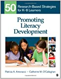Promoting Literacy Development: 50 Research-Based Strategies for K-8 Learners