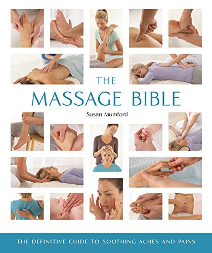 he Definitive Guide to Soothing Aches and Pains (Mind Body Spirit Bibles) ()