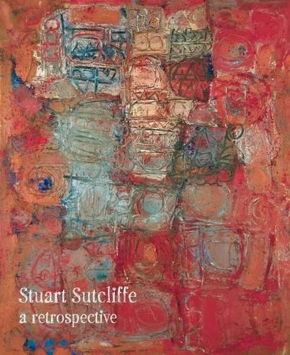 Download Stuart Sutcliffe: A Retrospective PDF