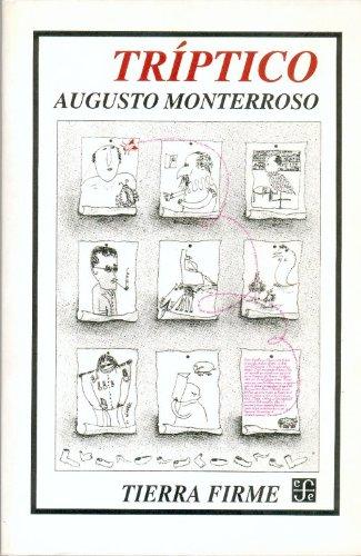 Descargar Libro Triptico:movimiento Perpetuo/palabra Magica/letra E Augusto Monterroso