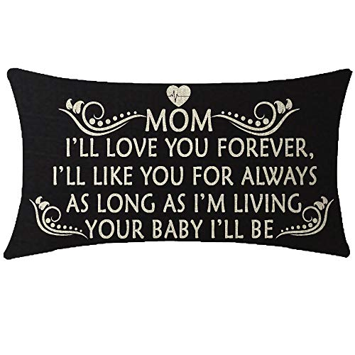 NIDITW Birthday Gift to Mother Mom Mum I Will Love You Forever Lumbar Black Cotton Burlap Linen Cushion Cover Pillow Case Cover Chair Couch Decorative Oblong 12x20 Inches