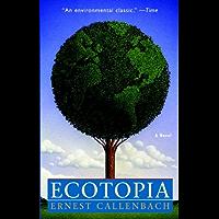 Ecotopia: A Novel