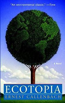 Ecotopia by [Callenbach, Ernest]