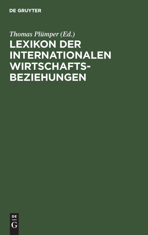 Lexikon der Internationalen Wirtschaftsbeziehungen