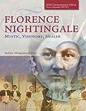 Florence Nightingale: Mystic, Visionary, Healer (Standard Edition)