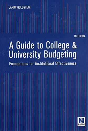 Guide to College and University Budgeting Foundations for Institutional Effectiveness