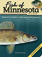 Make identifying fish easy and enjoyable. This field guide by Dave Bosanko features detailed information about 75 types of Minnesota fish, and the book's waterproof pages make it perfect for the dock or boat. Identify your catches with...