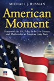 American Moment, Michael Busman, 1491024119