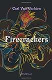 Firecrackers, Carl Van Vechten, 159569224X