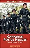 Canadian Police Heroes, Dorothy Pedersen, 1554390524