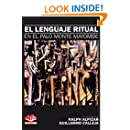 EL LENGUAJE RITUAL EN EL PALO MONTE MAYOMBE (Colección Maiombe nº 2) (Spanish Edition)
