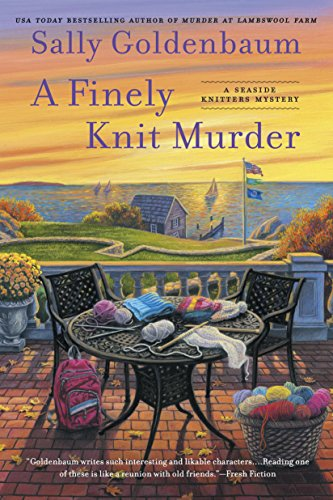 A Finely Knit Murder (SEASIDE KNITTERS MYSTERY Book 9)