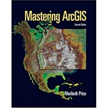 Mastering ArcGIS with Video Clips CD-ROM by Maribeth H. Price (2005-07-06)